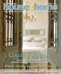 houston house u0026 home magazine september 2011 issue by houston