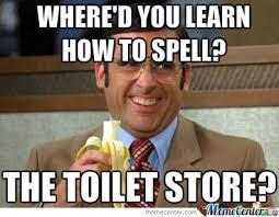 Spelling Meme - spelling fail by honzo666 meme center