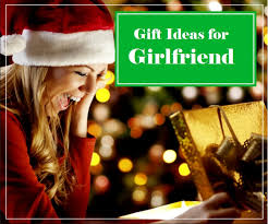 gifts for girlfriend that are affordable romantic and awesome