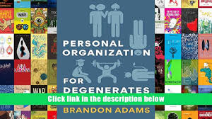 audiobook personal organization for degenerates brandon adams for