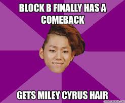 Comeback Memes - block b finally has a comeback