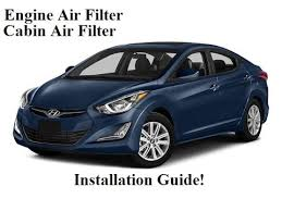 2011 hyundai elantra filter 2010 2016 hyundai elantra cabin air filter and engine air filter