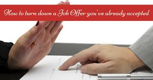 how to turn down a job offer you u0027ve already accepted wisestep