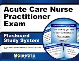 acute care nurse practitioner exam flashcard study system np test