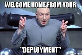 Deployment Memes - welcome home from your deployment dr evil austin powers make