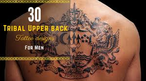 12 tribal upper back tattoo designs for men amazing tattoo ideas