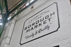 borough market sign london u2013 week 1