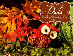 Home Fall Decor The Tuscan Home Fall Decorating With Owls