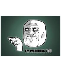 I M Watching You Meme - amore white and green paper i m watching you meme poster buy amore
