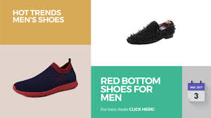 red bottom shoes for men trends men u0027s shoes youtube