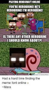 Minecraft Herobrine Memes - awesome 28 minecraft herobrine memes testing testing