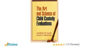 the art and science of child custody evaluations 9781606232613