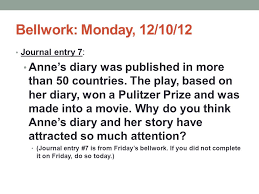 Entry7 by Bellwork Monday 12 10 12 Journal Entry 7 Ppt Download