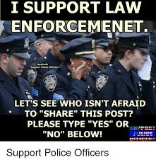 Law Enforcement Memes - 25 best memes about support police support police memes