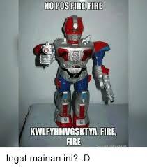 Generador Meme - no pos no pos fire fire kwlfyhmvgsktya fire fire generador memes