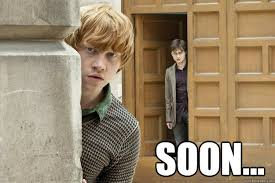 Soon Meme - soon harry potter soon meme quickmeme