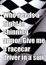 Dirt Track Racing Memes - all day long and i keep that suit dry cleaned dirt life