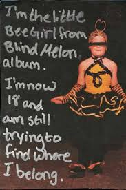 No Rain Lyrics Blind Melon The Bee The Idea Smithy