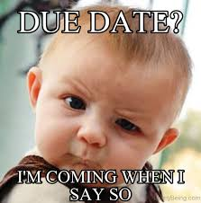 Due Date Meme - 80 special dating memes