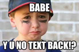 Business Kid Meme - babe y u no text back sad kid quickmeme