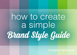 how to create a simple brand style guide turnaround design