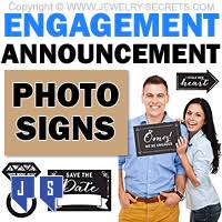 Engagement Photo Props Engagement Announcement Photo Signs U2013 Jewelry Secrets