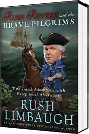 pilgrims book limbaugh children s book revere brave pilgrims time travel