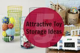 Toy Storage Ideas 5 Attractive Toy Storage Ideas Child Mode