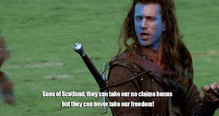 Braveheart Freedom Meme - 5 reasons why insurance companies like ripping you off