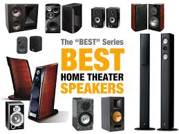 Home Theater Best Rated Home Theater Systems Home Theater Systems - choosing the best home theater speakers audiogurus