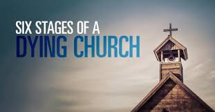 six stages of a dying church by sermoncentral sermoncentral
