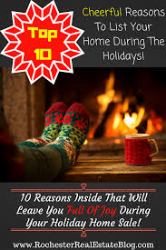 top 10 cheerful reasons to list your home during the holidays