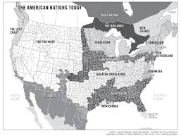 Map Of The 50 States Forget The 50 States The U S Is Really 11 Nations Author Says