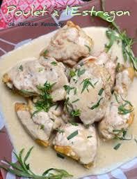 la cuisine de jackie la cuisine de bernard le poulet à l estragon recettes cuisine