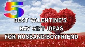 valentines day gifts for husband 5 best s day gift ideas for husband boyfriend