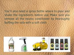 Sofa Leather Cleaner And Conditioner How To Make Natural Leather Cleaner And Conditioner