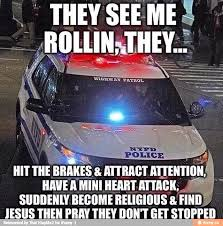 Funny Police Memes - pin by sequoya yates on funny pinterest police memes cops humor