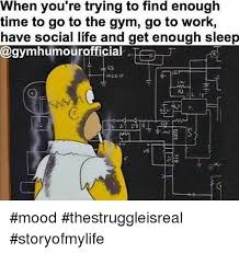 Gym Life Meme - when you re trying to find enough time to go to the gym go to work