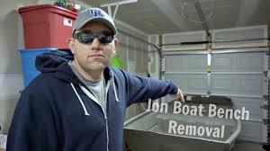 Jon Boat Bench Seat Cushions Jon Boat Project Bench Seat Removal Youtube