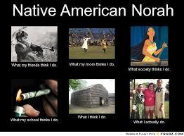 What I Think I Do Meme Generator - native american meme blank american best of the funny meme