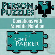 person puzzle operations with scientific notation richie