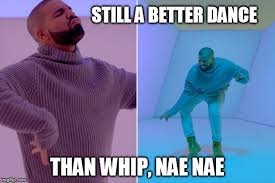 Meme Dance - dancing drake imgflip