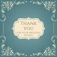 thank you notes for your birthday wishes