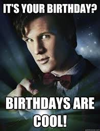 Doctor Who Birthday Meme - doctor who birthday meme google search doctor who pinterest