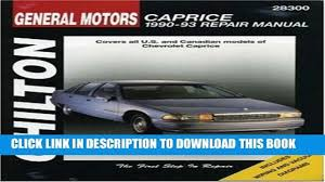 new general motors caprice 1990 93 repair manual chilton s