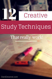 12 creative study techniques study techniques high and
