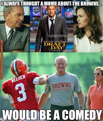 Draft Day Meme - cleveland browns memes draft day poster cleveland browns memes
