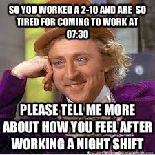Tired At Work Meme - pretty tired at work meme so you worked a 210 and are so tired for