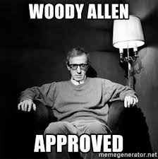 Woody Meme Generator - woody allen approved woody allen meme generator