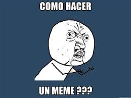 Crear Un Meme - como crear un meme sencillo humor taringa